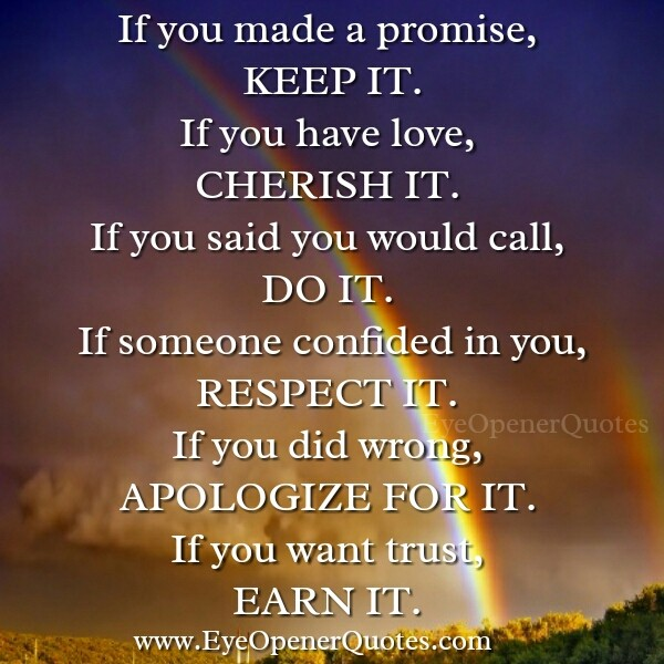 If you made a promise, Keep it