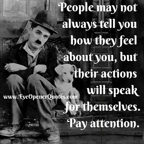 People may not always tell you how they feel