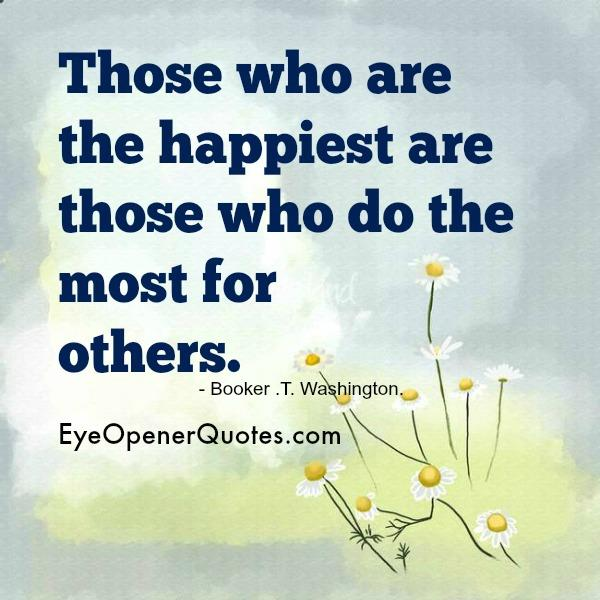 Those who do the most for others