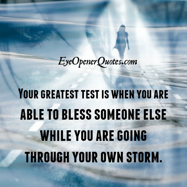 Your Greatest test in Life