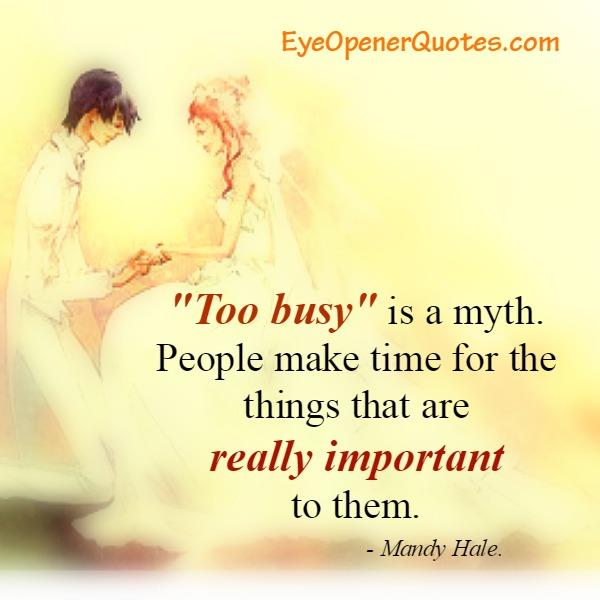 People make time for the things that are important to them