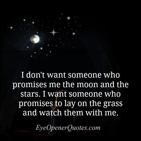 Someone who promises you the moon