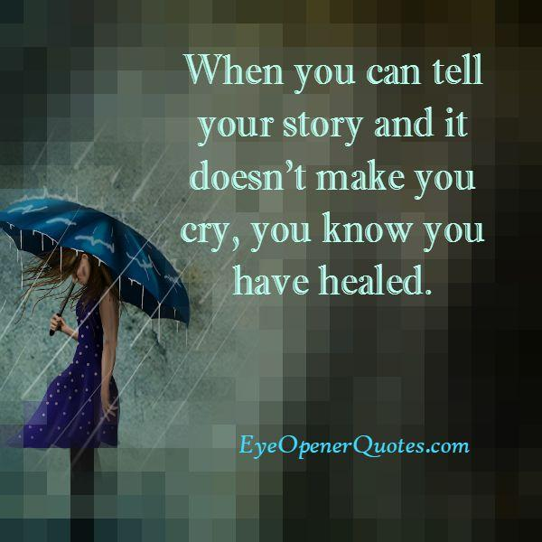 When you know you have healed in your life?