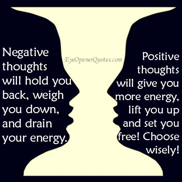 Negative thoughts will hold you back & weigh you down