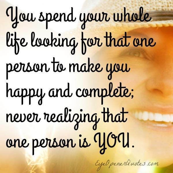One person who can make you happy in your life