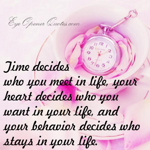 Your heart decides who you want in your life