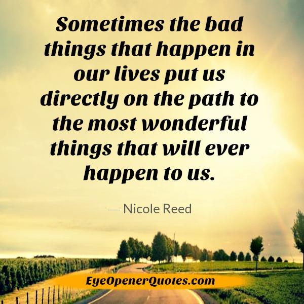 Bad things that happen in our lives