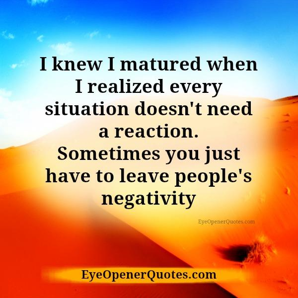 Every situation doesn't need a reaction