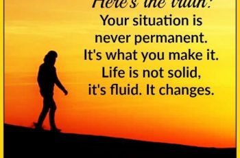 your-situation-is-never-permanent
